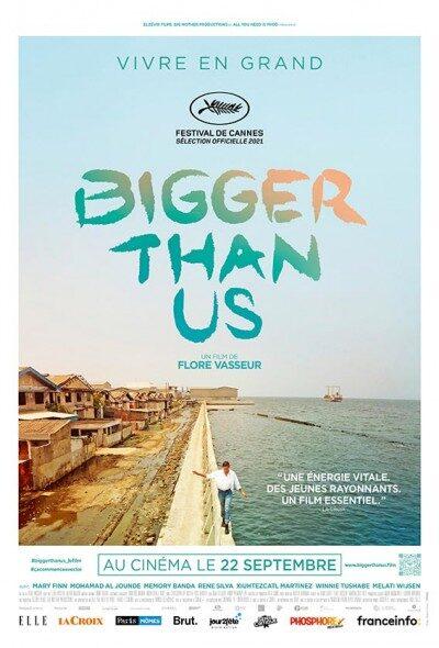 affiche_bigger_than_us-def-bd.jpg